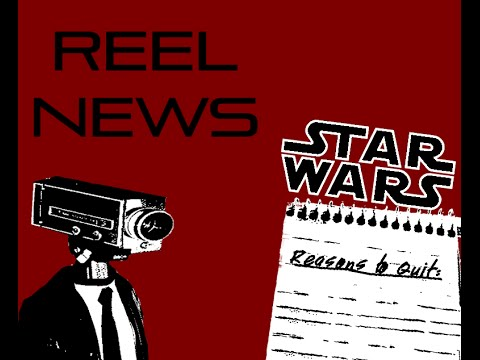 ReelFix: Star Wars Writer Leaves