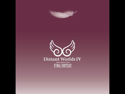Distant Worlds IV: More Music From FINAL FANTASY - Full Album (2017)