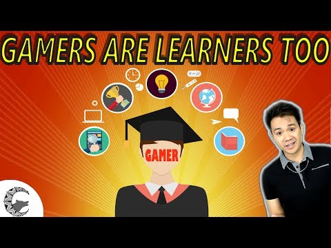 GAMERS ARE LEARNERS TOO | Let's Talk Gaming