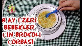 8 Ay Üzeri Bebeklere Özel Brokoli Çorbası, Bebek Mamaları,