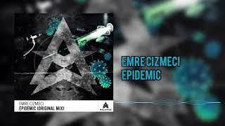 Epidemic - Emre Cizmeci
