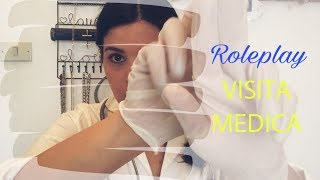 ASMR ITA - Roleplay VISITA MEDICA (medical RP - SOFT SPOKEN!)