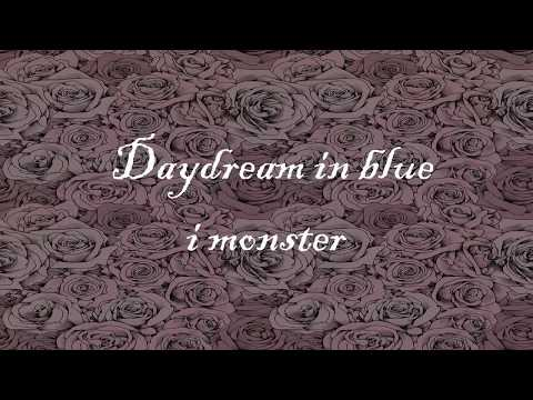 I monster - Daydream in Blue (BBC Radio 2 Session) ingles y español