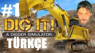 Kepçe Simulasyonu   Dig İt A Digger Simulator Türkçe   İlk Bakış/İnceleme