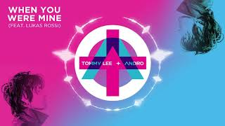 Tommy Lee - When You Were Mine feat. Lukas Rossi (Official Audio)
