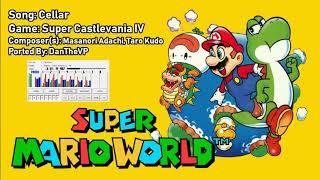 SMW Custom Music: Super Castlevania IV - Cellar