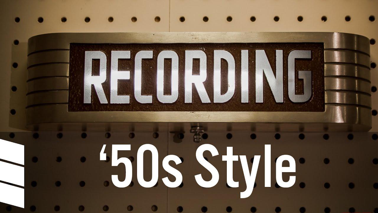 Recording, '50s Style