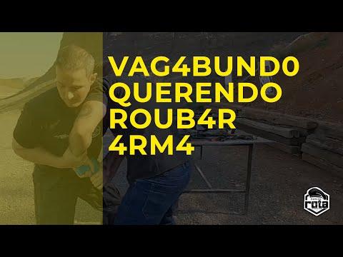 VAG4BUND0 QUERENDO R0UB4R 4RM4 | CHARNESKI | PAPO DE ROTA