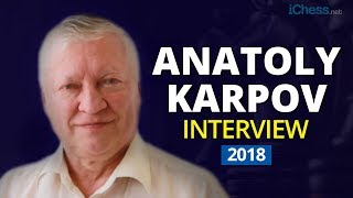 Anatoly Karpov Interview 2018 🍵 On Fischer, Kasparov, Carlsen, the FIDE Elections and More