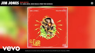Jim Jones - Bad Boyz (Audio) ft. Axel Leon, Nino Man, Fred The Godson