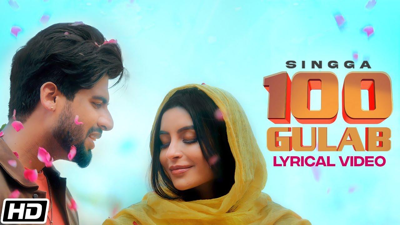 SINGGA: 100 Gulab - Lyrical Video - Nikkesha - New Punjabi Songs 2021 - Latest Punjabi Songs 2021