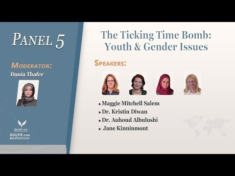 Inaugural Gulf Conference 2018 - Panel 5: The Ticking Time Bomb: Youth & Gender Issues