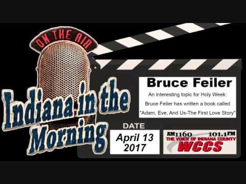 Indiana in the Morning Interview: Bruce Feiler (4-13-17)