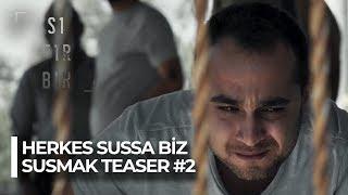 #herkessussabizsusmak Teaser #2
