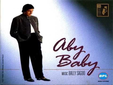 Aby Baby - Amitabh Bachchan & Bally Sagoo: Sone Machari [1996]