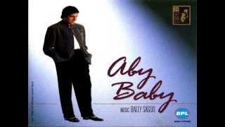 Aby Baby - Amitabh Bachchan & Bally Sagoo: Sone Machari [1995]