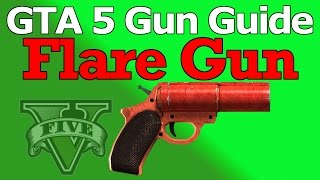 GTA 5 Flare Gun Guide (Review, Stats, & How To Unlock)