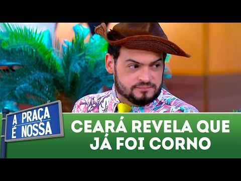 Ceará revela que já foi corno | A Praça é Nossa (17/05/18)