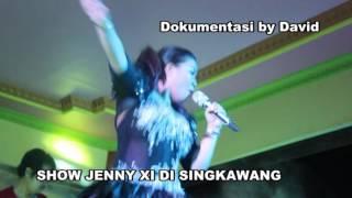 jenny xi show d singkawang