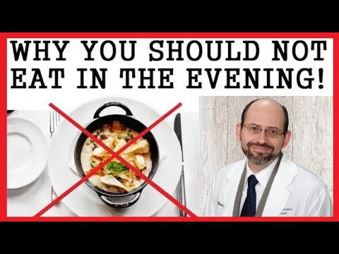 Why You Should Not Eat In The Evening! Dr Michael Greger