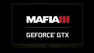 Mafia III на GeForce GTX