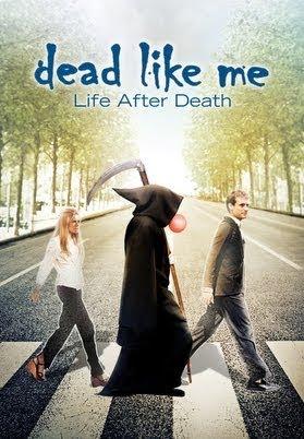 Dead Like Me Der Film