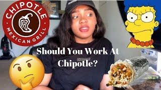 MY EXPERIENCE WORKING AT CHIPOTLE