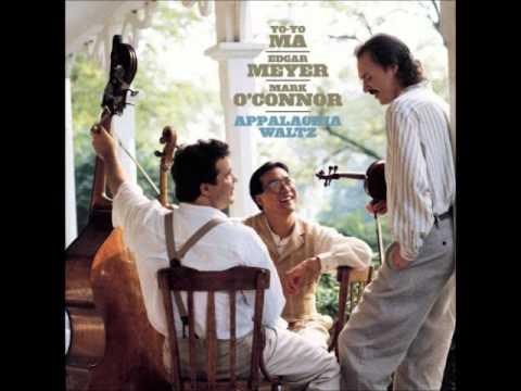 Druid Fluid - Appalachia Waltz; Yo Yo Ma, Edgar Meyer, Mark O'Connor