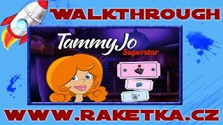 Tammy Jo Superstar - Návod - Walkthrough