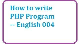 How to write php program || English-vlr training