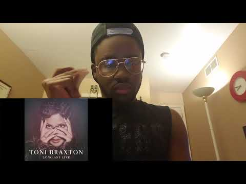 Long As I Live Toni Braxton (Reaction)