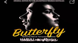 Maruli Tampubolon feat Raisa - Butterfly (OST. Terjebak Nostalgia Februari 2016)