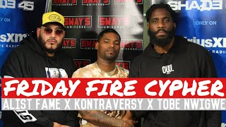 Friday Fire Cypher: Kontraversy x Tobe Nwigwe Freestyle Over Some Alist Fame Beats | Sway's Universe