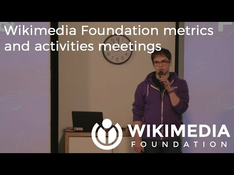 Wikimedia Foundation metrics and activities meeting - March 2018
