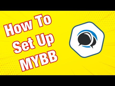 How To Create / Set Up Your Own MyBB Forum 2019