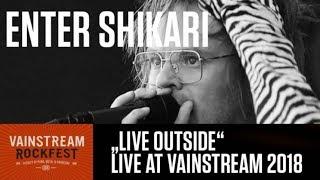 Enter Shikari | Live outside | 4K Livevideo | Vainstream 2018