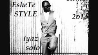 Iyaz - Solo -  Dj David EsheTe Remix 2o1o