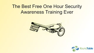 The Best Free One Hour Security Awareness Training Ever