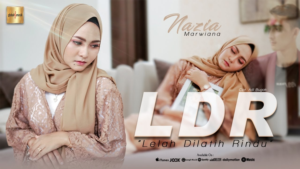 Nazia Marwiana - Lelah Dilatih Rindu (LDR) (Official Music Video)