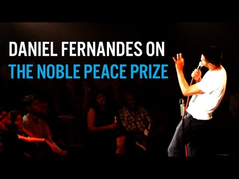 The Nobel Peace Prize - Stand-Up Comedy Daniel Fernandes