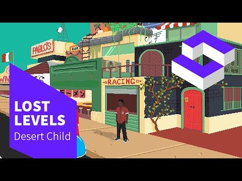 Desert Child, Teil 1 | Lost Levels thumbnail