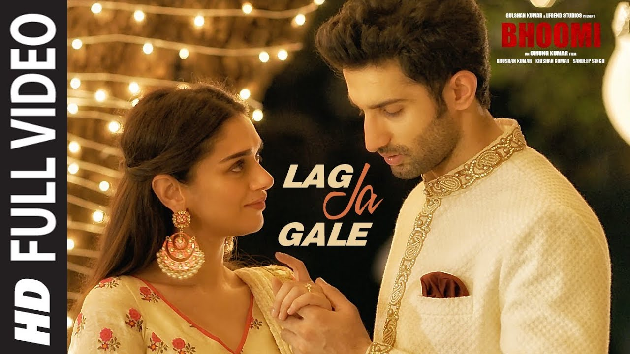 Lag Ja Gale Full Video Song   Bhoomi   Rahat Fateh Ali Khan   Sachin     Lag Ja Gale Full Video Song   Bhoomi   Rahat Fateh Ali Khan   Sachin Jigar    Aditi Rao Hydari