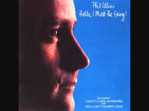 It Don't Matter to Me - Phil Collins