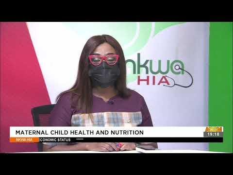 Maternal Child Health and Nutrition - Nkwa Hia on Adom TV (14-8-21)