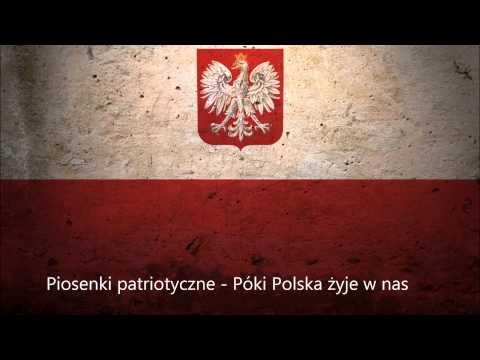 Piosenki patriotyczne - Póki Polska żyje w nas
