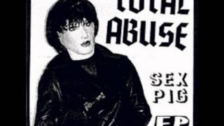Total Abuse-Sex Pig EP