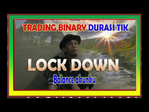 cara-trading-1-tik-binary-menggunakan-modal-lockdown