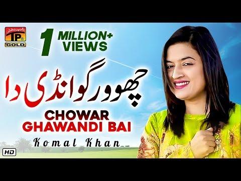 Chowar Ghawandi Bai, Komal Khan