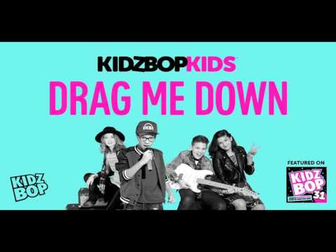 Kidz bop kids - drag me down [ kidz bop 31]