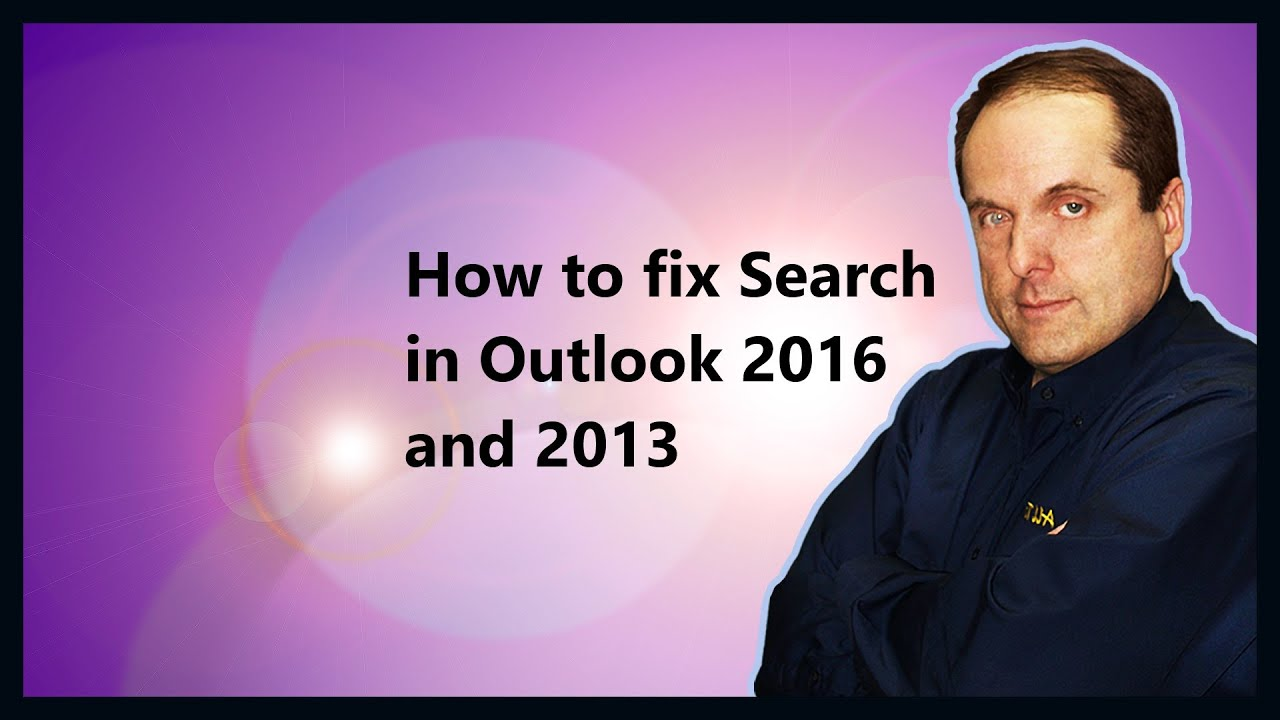 How to fix Search in Outlook 2016 and 2013